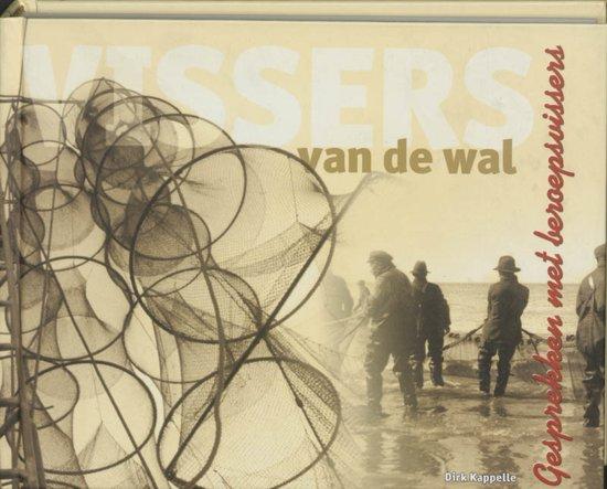 Boek cover Vissers Van De Wal van Dirk Kappelle (Hardcover)