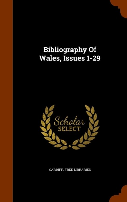 Bibliography of Wales, Issues 1-29