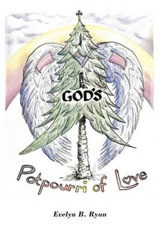 God's Potpourri of Love
