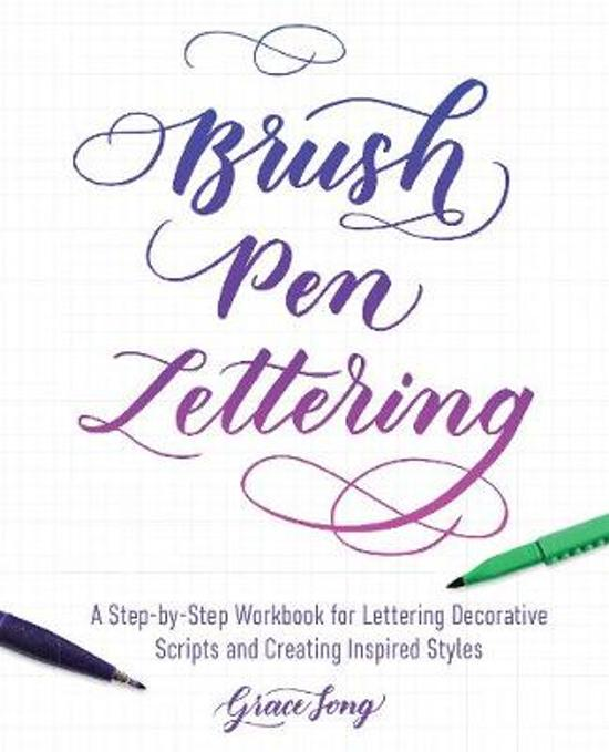Bol brush pen lettering grace song 9781612436838 boeken a step by step workbook for learning decorative scripts and creating inspired styles expocarfo Images