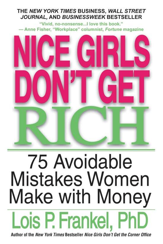 Boek cover Nice Girls Dont Get Rich van Lois P. Frankel (Onbekend)