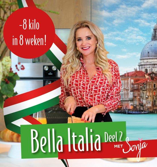 Boek cover Bella Italia - deel 2 van Sonja Bakker (Paperback)