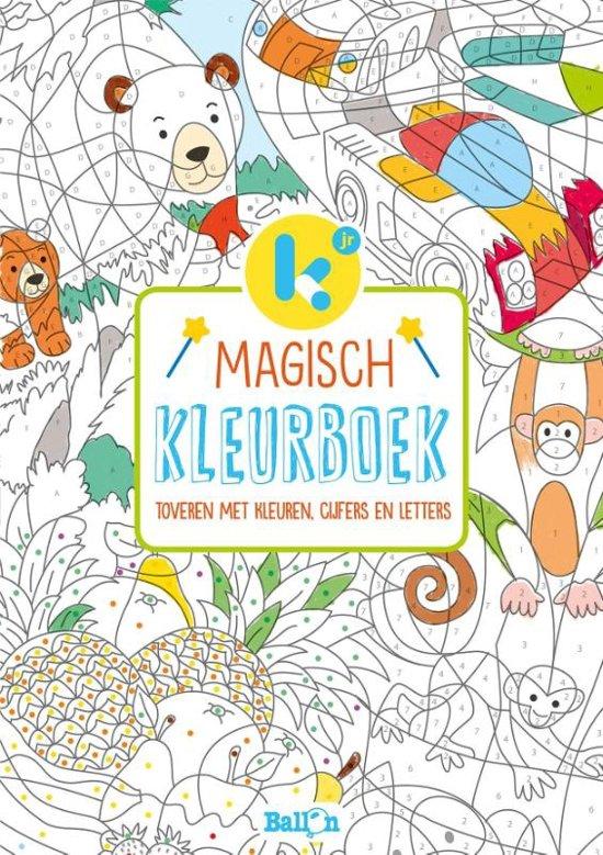Magisch Kleurboek Toveren Met Kleuren Cijfers En Letters