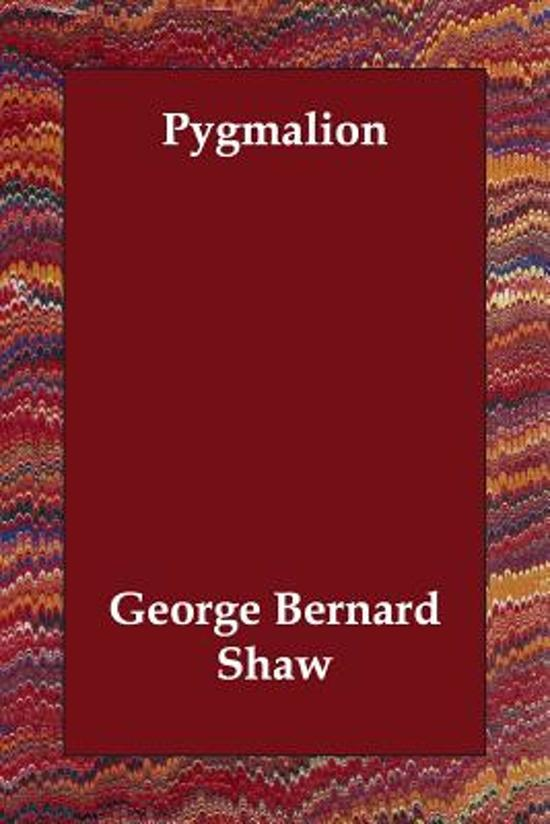 an analysis of pygmalion by george bernard shaw