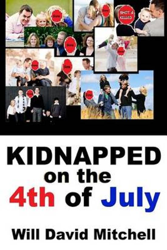 Kidnapped on the 4th of July