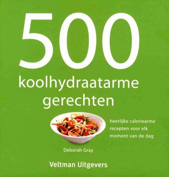 Boek cover 500 koolhydraatarme gerechten van Deborah Gray (Hardcover)