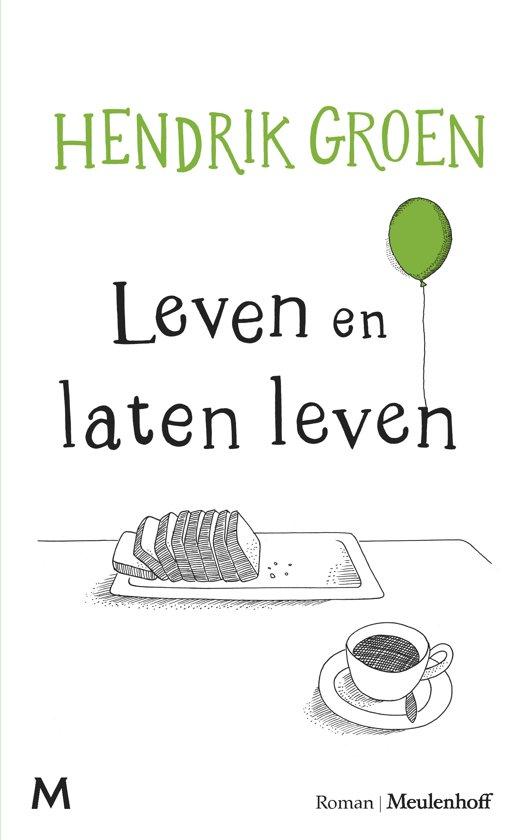 Boek cover Leven en laten leven van Hendrik Groen (Paperback)