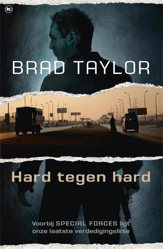 Cover van het boek 'Hard tegen hard' van Brad Taylor