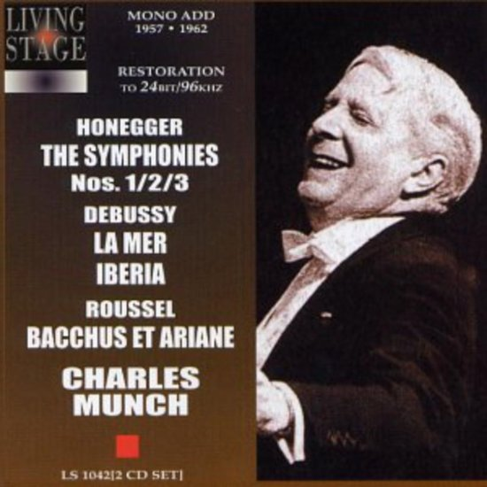 Honegger: Symphonien Nr. 1-3, Debussy: La Mer, Rou