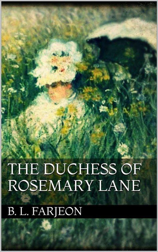 The Duchess of Rosemary Lane