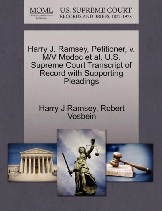Harry J. Ramsey, Petitioner, V. M/V Modoc et al. U.S. Supreme Court Transcript of Record with Supporting Pleadings