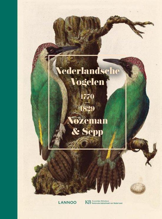 Boek cover Nederlandsche vogelen. 1770-1829 van Cornelis Nozeman (Hardcover)