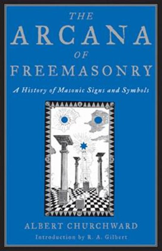 Bol The Arcana Of Freemasonry A History Of Masonic Signs And