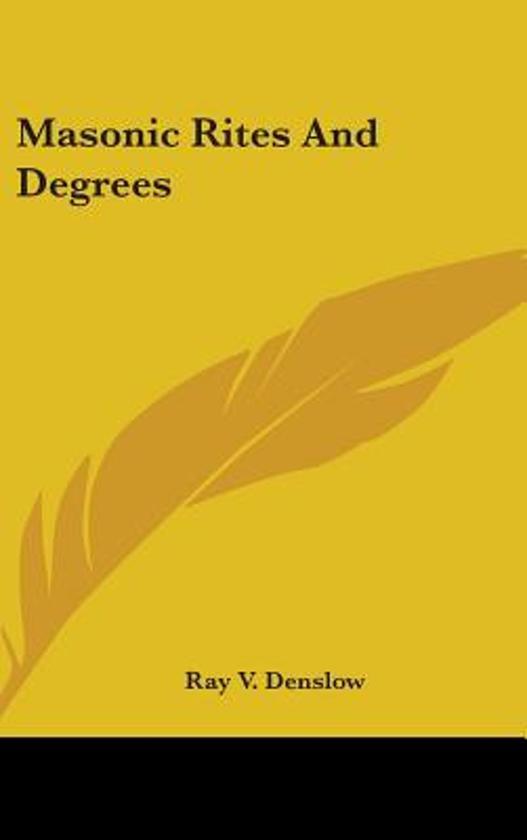 Masonic Rites and Degrees