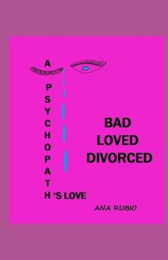 Bad Loved Divorced