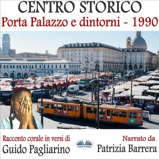 Centro Storico - Porta Palazzo e Dintorni 1990