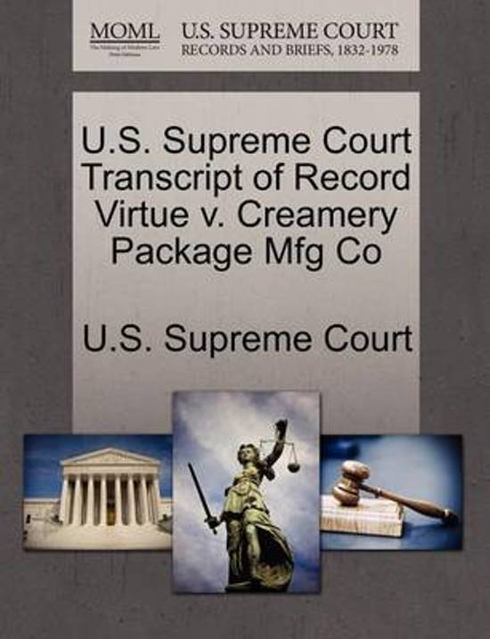 U.S. Supreme Court Transcript of Record Virtue V. Creamery Package Mfg Co