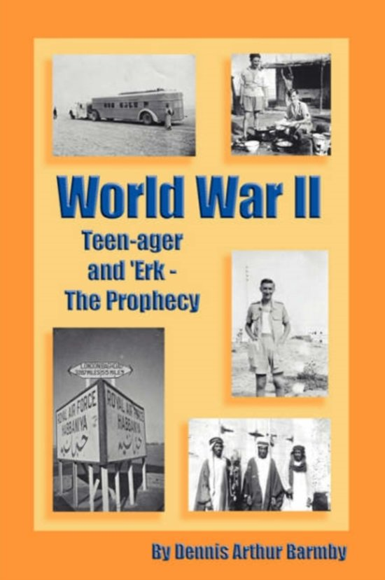 World War II Teen-ager and 'Erk - The Prophecy