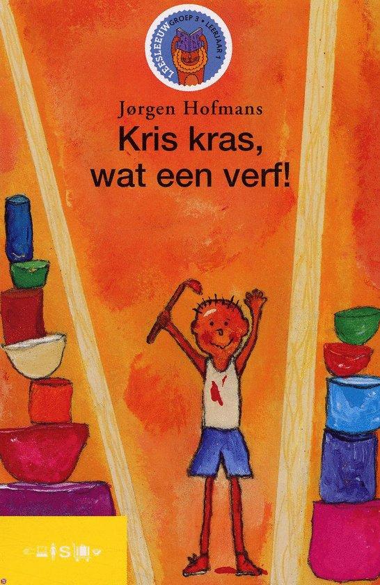 Kris kras, wat een verf! - Jørgen Hofmans |