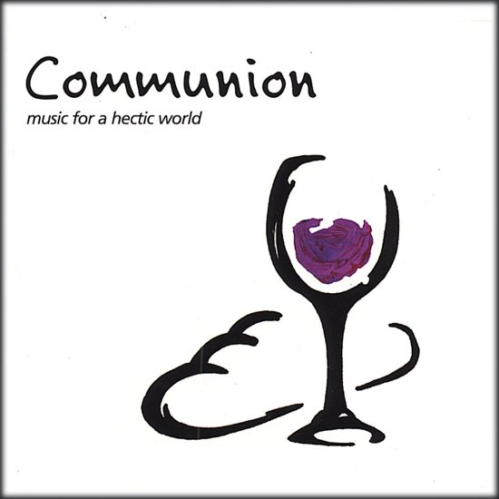 Communion, Music for a Hectic World
