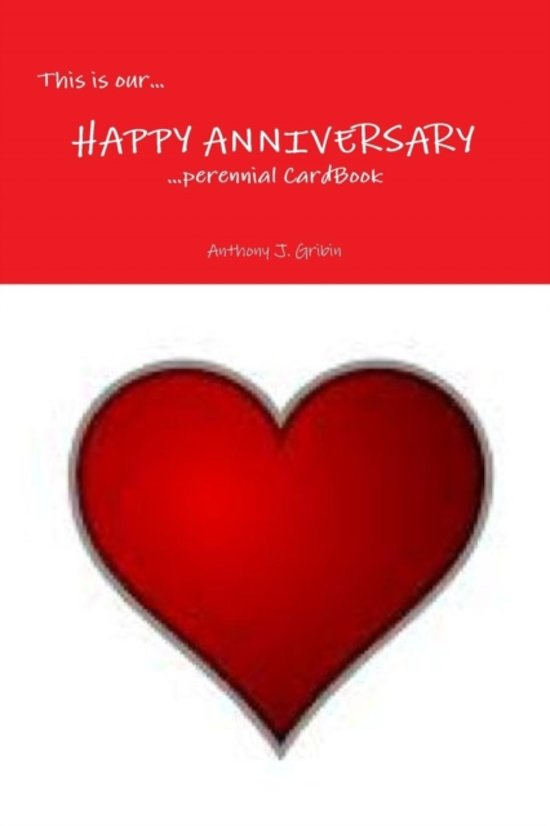 This Is Our... Happy Anniversary ...Perennial Cardbook