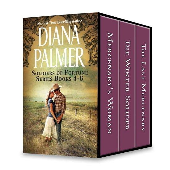Diana Palmer Soldiers of Fortune Series Books 4-6