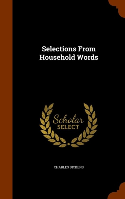 Selections from Household Words