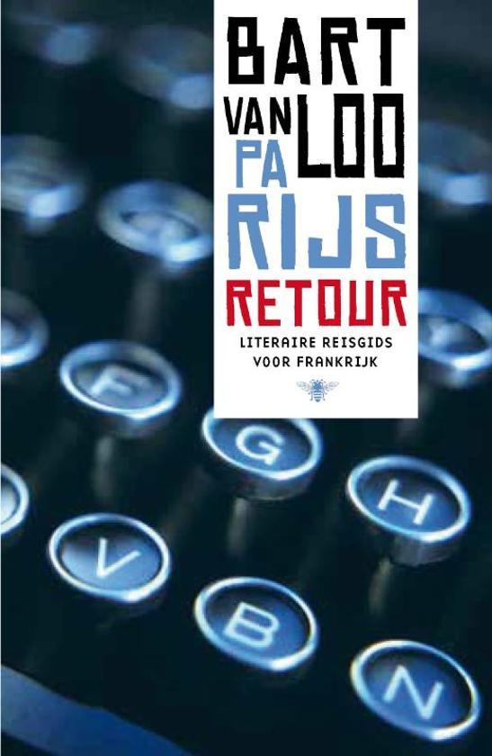 Boek cover Parijs retour van Bart van Loo (Onbekend)