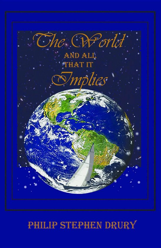 The World and All That It Implies
