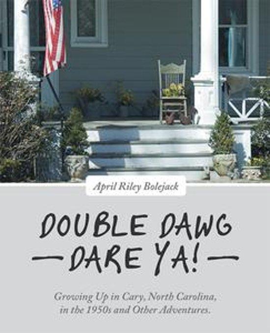 Double Dawg Dare Ya!