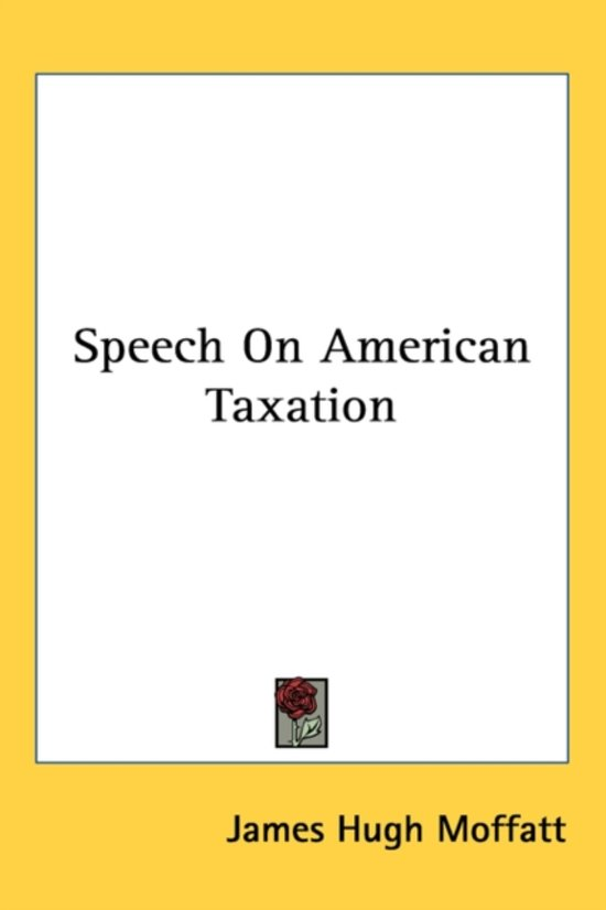 Speech on American Taxation