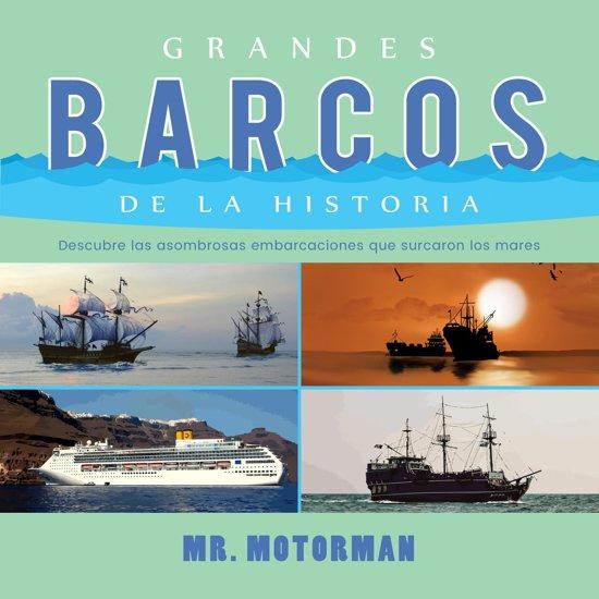 Grandes Barcos de la Historia