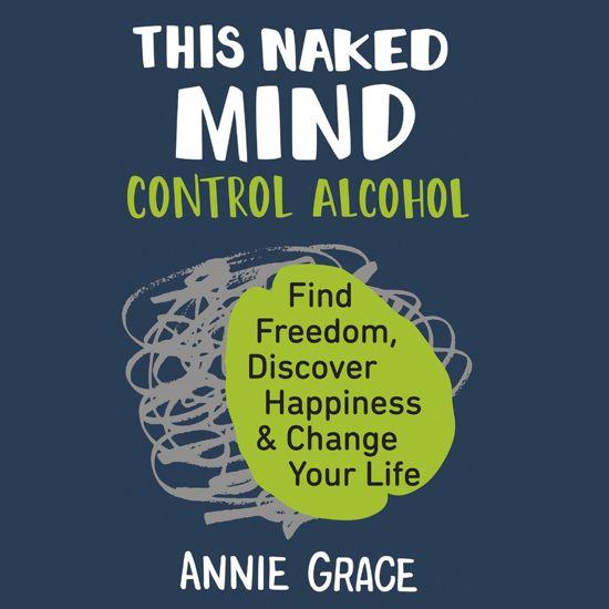 Boek cover This Naked Mind van Annie Grace (Onbekend)