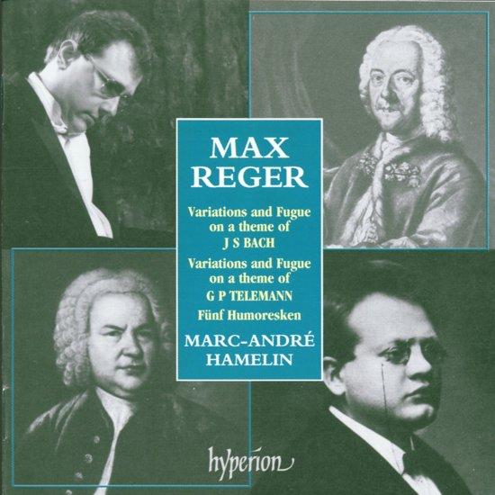 Reger: Variations and Fugues, Humoresques / Hamelin