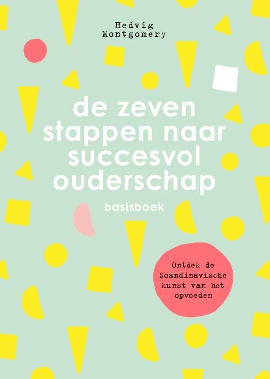 Boek cover De zeven stappen naar succesvol ouderschap van Hedvig Montgomery (Hardcover)
