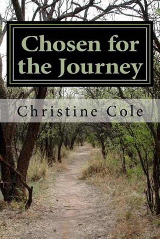 Chosen for the Journey