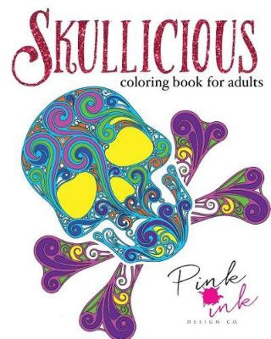 Skullicious Coloring Book for Adults