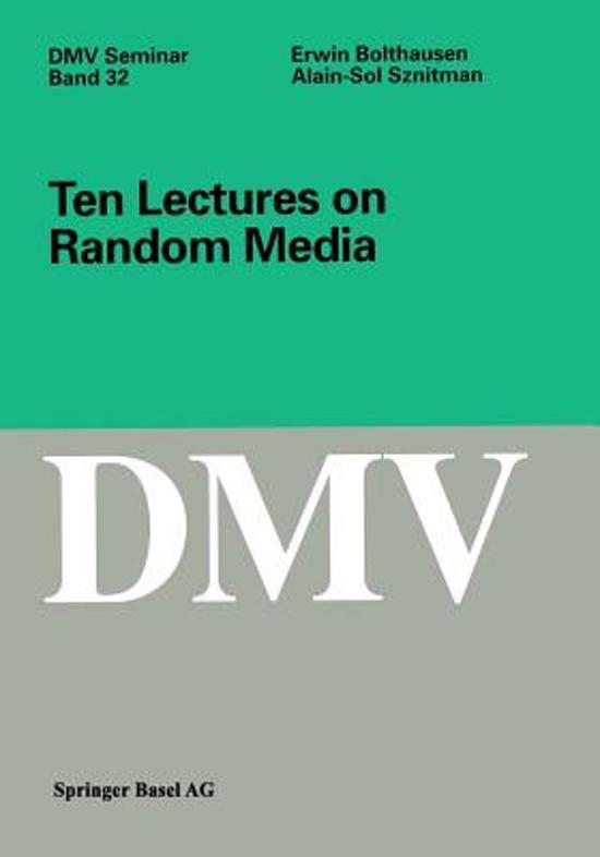 Ten Lectures on Random Media