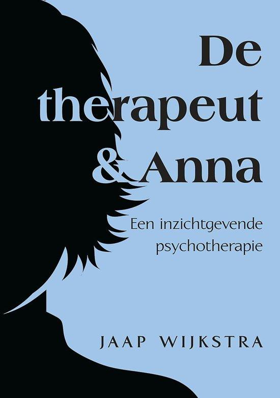 De therapeut & anna - een inzichtgevende psychotherapie