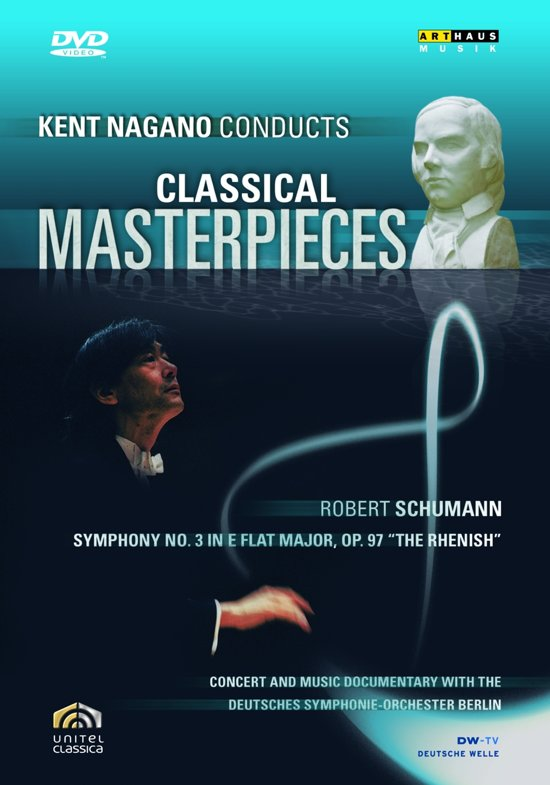 Kent Nagano - Conducts Cls Masterpieces