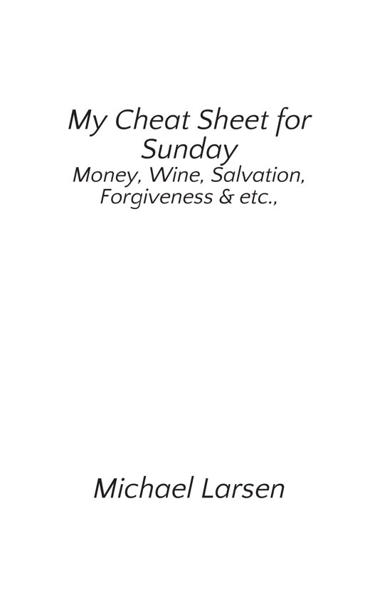 My Cheat Sheet for Sunday