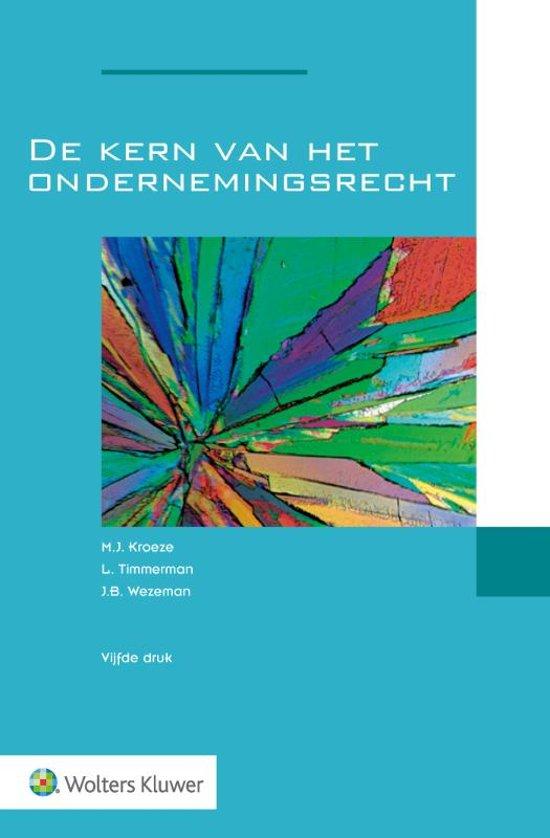 Boek cover De kern van het ondernemingsrecht van M.J. Kroeze (Paperback)