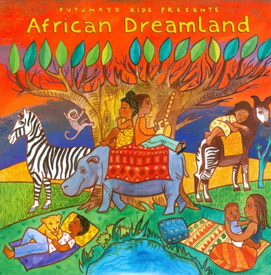 Putumayo Kids Presents: African Dreamland