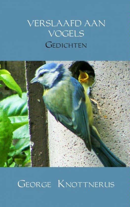 Verslaafd aan vogels