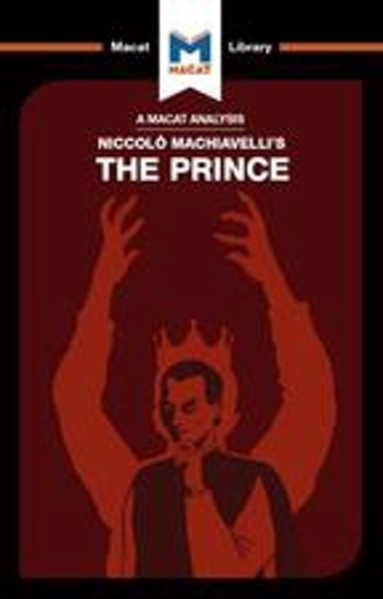 An Analysis of Niccolo Machiavelli's The Prince