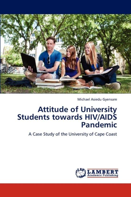 Attitude of University Students Towards HIV/AIDS Pandemic
