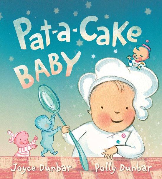 Boek cover Pat-A-Cake Baby van Joyce Dunbar (Hardcover)
