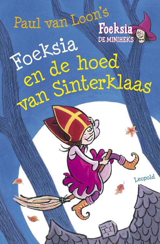 Foeksia de miniheks - Foeksia en de hoed van Sinterklaas