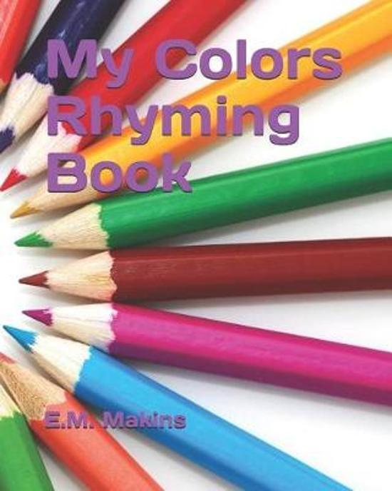 My Colors Rhyming Book
