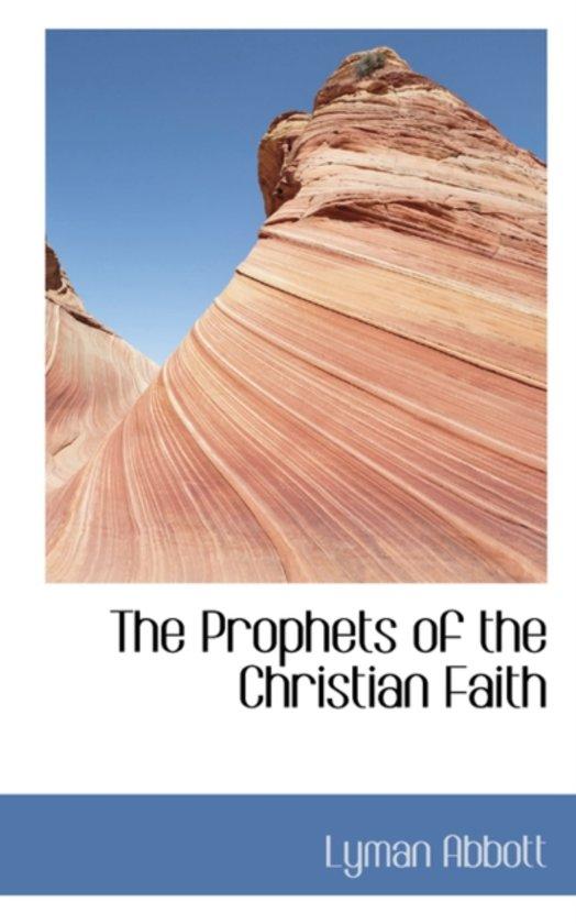 The Prophets of the Christian Faith